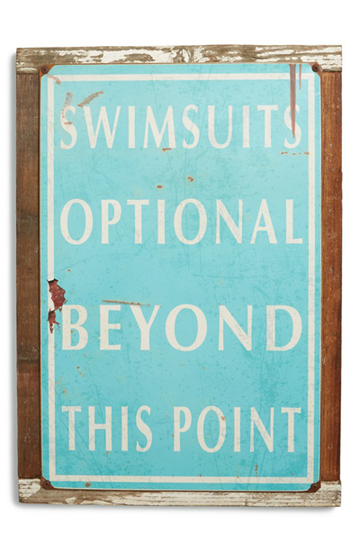 Swimsuits Optional Beyond This Point Sign